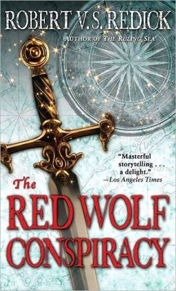 The Red Wolf Conspiracy, by Robert V.S. Redick