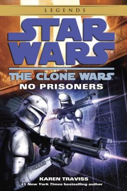 Star Wars The Clone Wars: No Prisoners