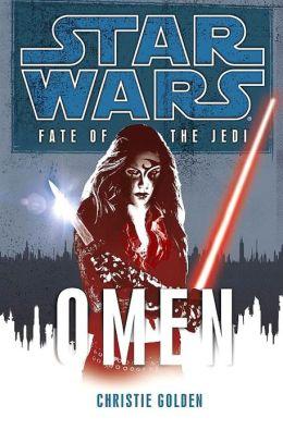 Star Wars Fate of the Jedi #2: Omen