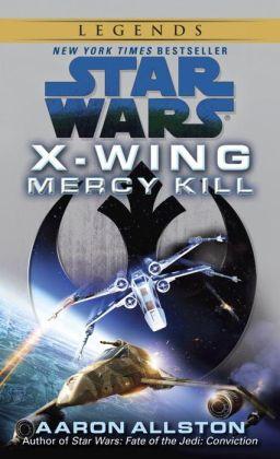 Star Wars X-Wing #10: Mercy Kill