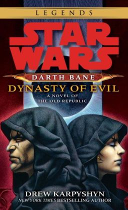 Star Wars Darth Bane #3: Dynasty of Evil