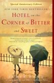 Book Cover Image. Title: Hotel on the Corner of Bitter and Sweet, Author: Jamie Ford
