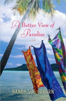 Better View of Paradise: A Novel