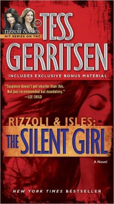 The Silent Girl (Rizzoli and Isles Series #9) (with bonus short story Freaks)