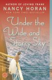 Book Cover Image. Title: Under the Wide and Starry Sky, Author: Nancy Horan