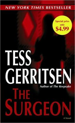 The Surgeon (Rizzoli and Isles Series #1)