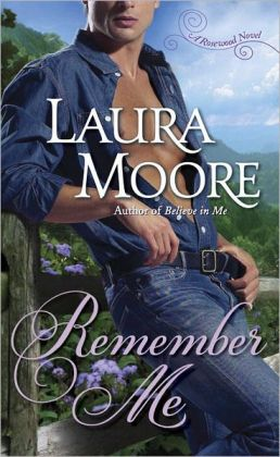 Remember Me (Rosewood Trilogy Series #1)