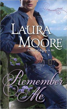 Remember Me (Rosewood Trilogy Series #1)