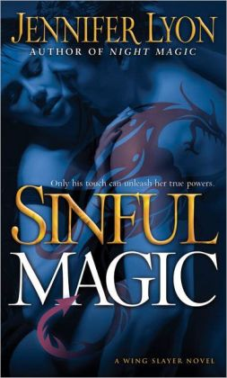 Sinful Magic (Wing Slayer Hunter Series #4)