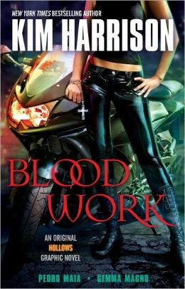 Blood Work (Hollows Graphic Novel)