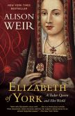 Book Cover Image. Title: Elizabeth of York:  A Tudor Queen and Her World, Author: Alison Weir