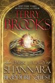 Book Cover Image. Title: Bloodfire Quest:  The Dark Legacy of Shannara, Author: Terry Brooks