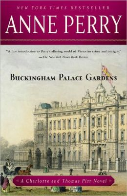 Buckingham Palace Gardens (Thomas and Charlotte Pitt Series #25)