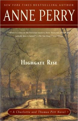 Highgate Rise (Thomas and Charlotte Pitt Series #11)