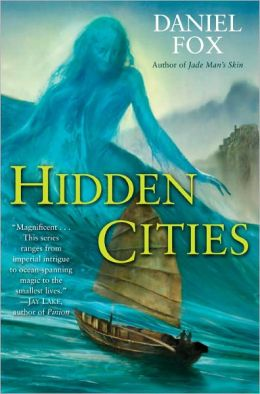 Hidden Cities (Moshui, the Books of Stone and Water Series #3)