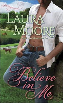 Believe in Me (Rosewood Trilogy Series #2)