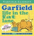 Book Cover Image. Title: Garfield Life in the Fat Lane:  His 28th Book, Author: Jim Davis