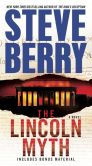 Book Cover Image. Title: The Lincoln Myth, Author: Steve Berry