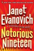 Book Cover Image. Title: Notorious Nineteen (Stephanie Plum Series #19), Author: Janet Evanovich