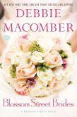 Book Cover Image. Title: Blossom Street Brides (Blossom Street Series #11), Author: Debbie Macomber