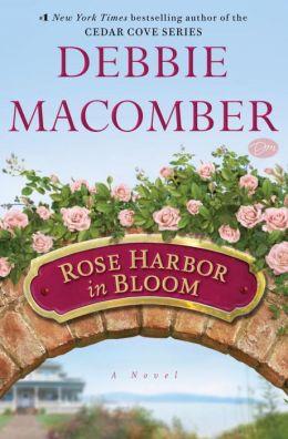Rose Harbor in Bloom (Rose Harbor Series #2)