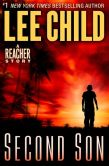 Book Cover Image. Title: Second Son:  A Jack Reacher Story, Author: Lee Child
