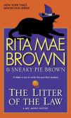 Book Cover Image. Title: The Litter of the Law (Mrs. Murphy Series #22), Author: Rita Mae Brown