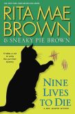 Book Cover Image. Title: Nine Lives to Die (Mrs. Murphy Series #23), Author: Rita Mae Brown