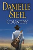 Book Cover Image. Title: Country:  A Novel, Author: Danielle Steel