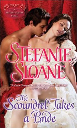 The Scoundrel Takes a Bride (Regency Rogues Series #5)