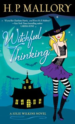 Witchful Thinking (Jolie Wilkins Series #3)