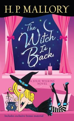 The Witch Is Back (Jolie Wilkins Series #4)