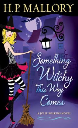 Something Witchy This Way Comes (Jolie Wilkins Series #5)