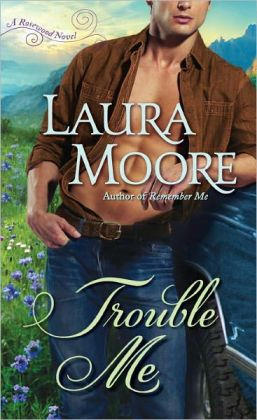 Trouble Me (Rosewood Trilogy Series #3)