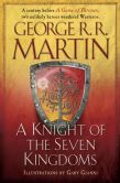 Book Cover Image. Title: A Knight of the Seven Kingdoms, Author: George R. R. Martin