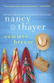 Book Cover Image. Title: Summer Breeze, Author: Nancy Thayer