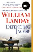 Book Cover Image. Title: Defending Jacob, Author: William Landay