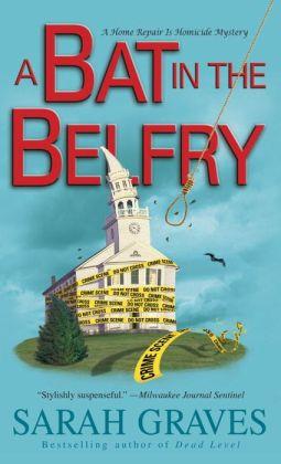 A Bat in the Belfry (Home Repair Is Homicide Series #16)