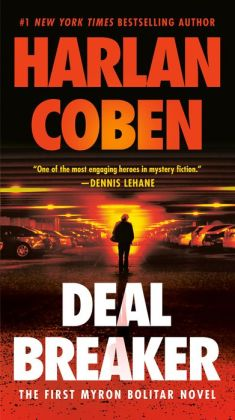 Deal Breaker (Myron Bolitar Series #1) by Harlan Coben ...