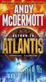 Book Cover Image. Title: Return to Atlantis:  A Novel, Author: Andy McDermott
