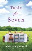 Book Cover Image. Title: Table for Seven:  A Novel, Author: Whitney Gaskell