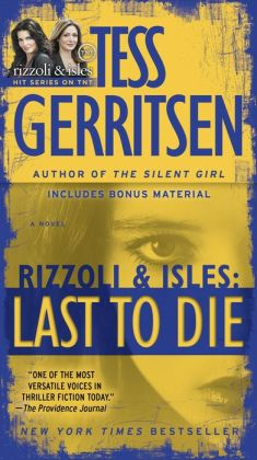Last to Die (Rizzoli and Isles Series #10)