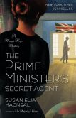 Book Cover Image. Title: The Prime Minister's Secret Agent (Maggie Hope Series #4), Author: Susan Elia MacNeal