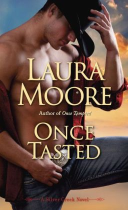 Once Tasted (Silver Creek Series #2)