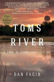 Book Cover Image. Title: Toms River:  A Story of Science and Salvation, Author: Dan Fagin