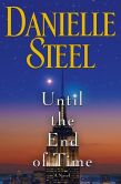 Book Cover Image. Title: Until the End of Time, Author: Danielle Steel