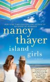 Book Cover Image. Title: Island Girls, Author: Nancy Thayer