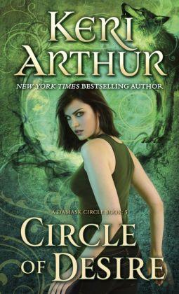 Circle of Desire (Damask Circle Series #3)