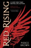 Book Cover Image. Title: Red Rising, Author: Pierce Brown