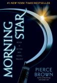 Book Cover Image. Title: Morning Star (Red Rising Series #3), Author: Pierce Brown